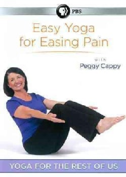 Yoga For The Rest Of Us: Easy Yoga For Easing Pain With Peggy Cappy (DVD)