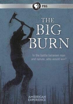American Experience: The Big Burn (DVD)