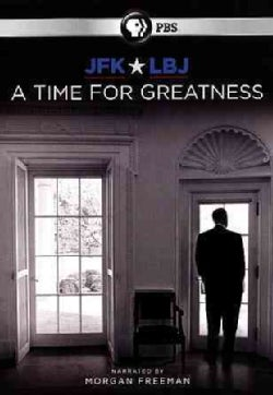 JFK & LBJ: A Time for Greatness (DVD)