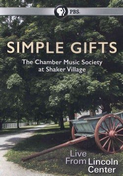 Simple Gifts: The Chamber Music Society at Shaker Village (DVD)