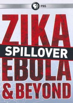 Spillover: Zika, Ebola & Beyond (DVD)