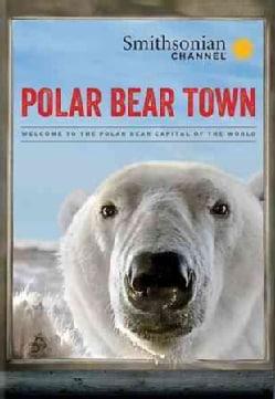 Smithsonian: Polar Bear Town: Season 1 (DVD)