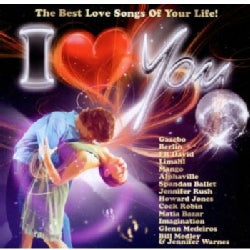 I LOVE THE BEST LOVE SONGS OF YOUR LIFE - I LOVE THE BEST LOVE SONGS OF YOUR LIFE