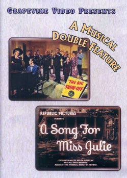Big Show-Off/A Song For Miss Julie (DVD)