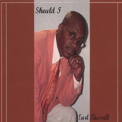 EARL RUSSELL - SHOULD I