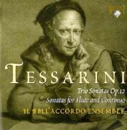 Il Bell'Accordo Ensemble - Tessarini: Trio Sonatas Op. 12