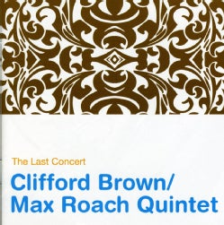 Clifford Brown - Last Concert