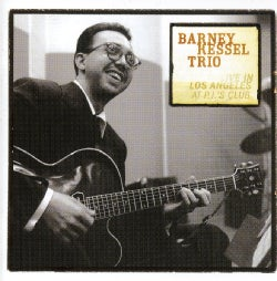 Barney Kessel - Live in Los Angeles at Pj's Club