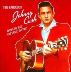 Johnny Cash - Fabulous Johnny Cash With His Hot & Blue Guitar