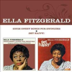 Ella Fitzgerald - Sings Sweet Songs for Swingers/Get Happy!
