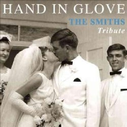 Various - Hand in Glove: The Smiths Tribute