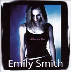 Emily Smith - Different Life