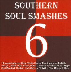 Various - Southern Soul Smashes 6