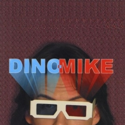 DINO-MIKE - CHIMERICANA
