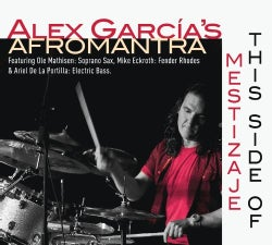 Alex Garcia - This Side of Mestizaje