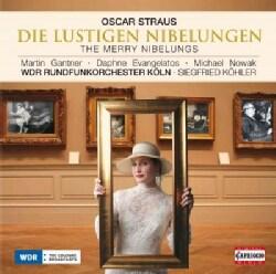 Oscar Straus - Straus: Merry Nibelungs
