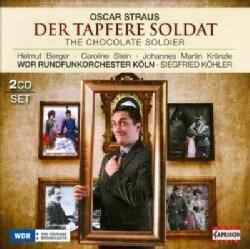 Oscar Straus - Straus: Chocolate Soldier