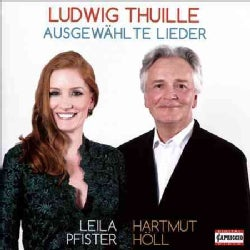 Leila Pfister - Thuille: Selected Songs