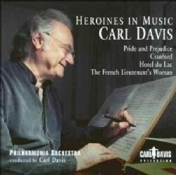 Carl Davis - Davis: Heroines in Music