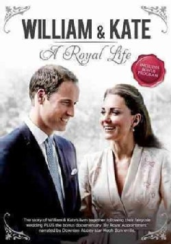 William & Kate: A Royal Life (DVD)