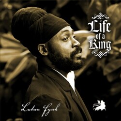 Lutan Fyah - Life of a King