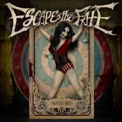 Escape the Fate - Hate Me (Parental Advisory)