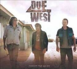 Due West - Forget The Miles