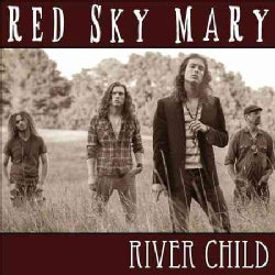 Red Sky Mary - River Child