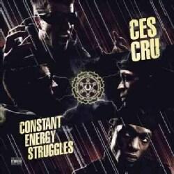 Ces Cru - Constant Energy Struggles (Parental Advisory)