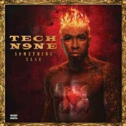Tech N9ne - Something Else (All Access Edition) (Parental Advisory)