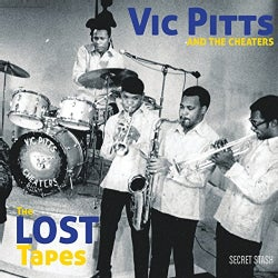 Vic And The Cheaters Pitts - The Lost Tapes