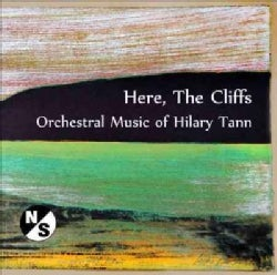 Hilary Tann - Tann: Here, The Cliffs