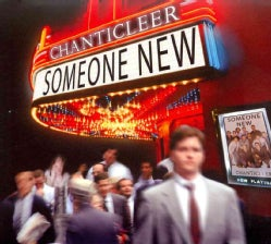 Chanticleer - Someone New