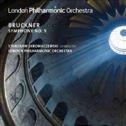 London Philharmonic Orchestra - Bruckner: Symphony No. 5