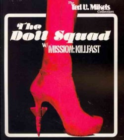 The Doll Squad/Mission: Killfast (Blu-ray Disc)