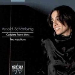 Pina Napolitano - Schoenberg: Complete Piano Works