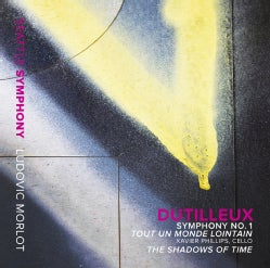 Ludovic Morlot - Dutilleux: Shadows of Time