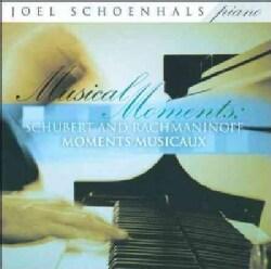 Joel Schoenhals - Schubert/Rachmaninoff: Musical Moments: Schubert & Rachmaninoff