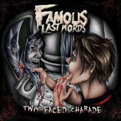 Famous Last Words - Two-Faced Charade