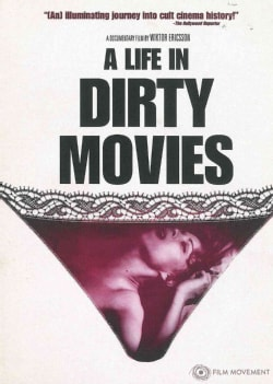 A Life in Dirty Movies (DVD)