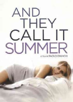 And They Call It Summer (DVD)