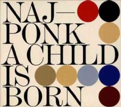 NajPonk - A Child Is Born