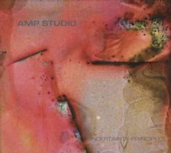 AMP Studio - Uncertainty Principles
