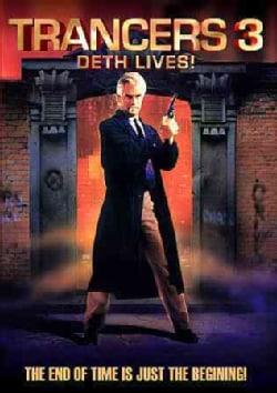 Trancers 3: Deth Lives! (DVD)