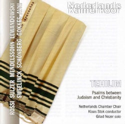 Netherlands Chamber Choir - Tehilim: Psalms between Judaism and Christianity