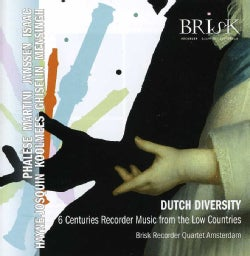 Brisk Recorder Quartet - Dutch Diversity: Recorder Music