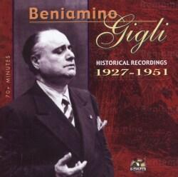 BENJAMINO GIGLI - HISTORICAL RECORDINGS 1927-1951