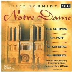 FRANZ SCHMIDT - NOTRE DAME