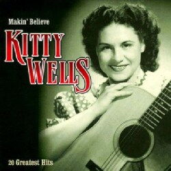 Kitty Wells - Makin Believe