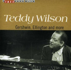 Teddy Wilson - Gershwin Ellington & More